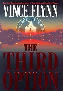The Third Option, written by Vince Flynn, was the final book to feature Thomas Stansfield